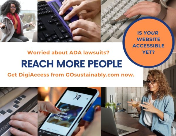 Make Your Website Accessible, Affordably And Immediately, With GOsustainably's DigiAccess.